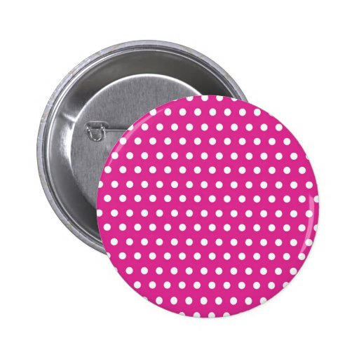 Hot Pink Fuchsia and White Polka Dots Pattern Gift Pinback Buttons