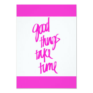HOT PINK GIRLY GOOD THINGS TAKE TIME QUOTES MOTIVA CARD