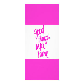 HOT PINK GIRLY GOOD THINGS TAKE TIME QUOTES MOTIVA RACK CARD