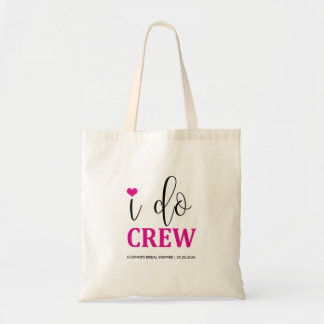 """Hot Pink """"I do Crew """" Bridal Shower Tote"""