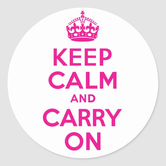 Hot Pink Keep Calm And Carry On Best Price Classic Round Sticker