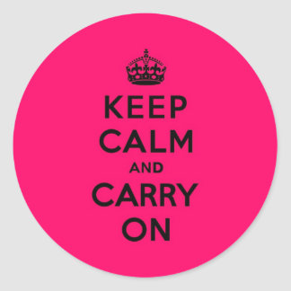 Hot Pink Keep Calm and Carry On (black) Classic Round Sticker