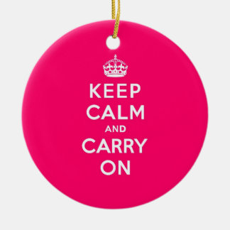 Hot Pink Keep Calm and Carry On Ceramic Ornament
