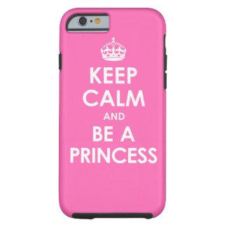 Hot Pink Keep Calm & Be a Princess iPhone 6 case