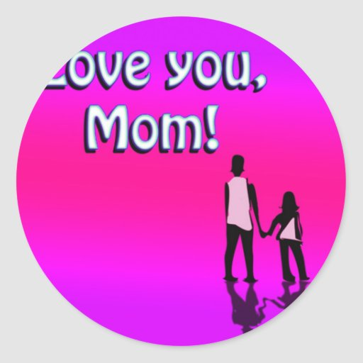 Hot Pink Love You Mom! Design Round Stickers
