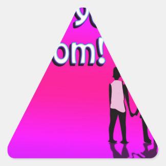 Hot Pink Love You Mom! Design Triangle Sticker