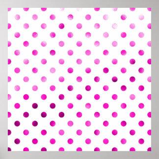 Hot Pink Metallic Faux Foil Polka Dot White Poster