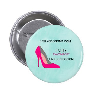 Professional Business Hot Pink Stiletto High Heel Shoe Chic Business Pinback Button