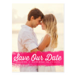 HOT PINK WATERCOLOR SPLASH SAVE THE DATE POSTCARD