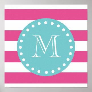 Hot Pink White Stripes Pattern, Teal Monogram Poster