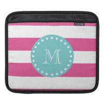 Hot Pink White Stripes Pattern, Teal Monogram Sleeve For iPads