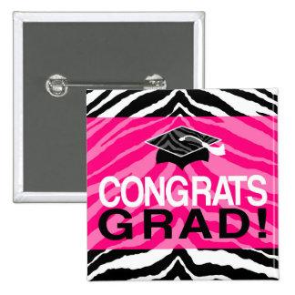 Hot Pink Zebra Congrats Girl's Graduation Party Button