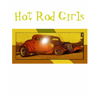Hot Rod Girls shirt