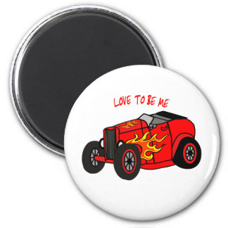 HOT ROD -- LOVE TO BE ME.png Magnet