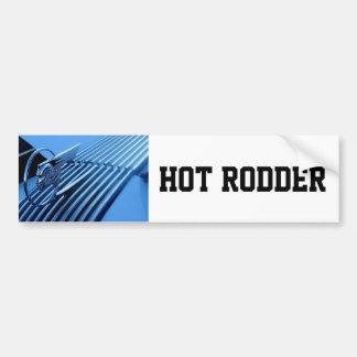 Hot Rodder Bumper Sticker Car Bumper Sticker