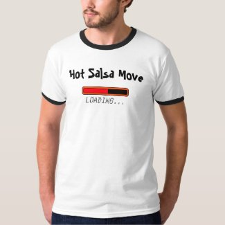 Hot Salsa Move Tee Shirts