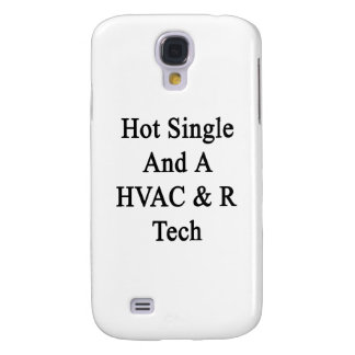 Hot Single And A HVAC R Tech Galaxy S4 Case