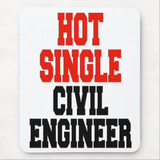 Hot Single Civil Engineer Mouse Pad