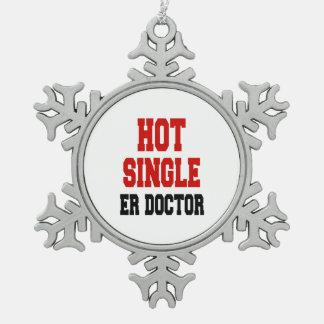 Hot Single ER Doctor Snowflake Pewter Christmas Ornament