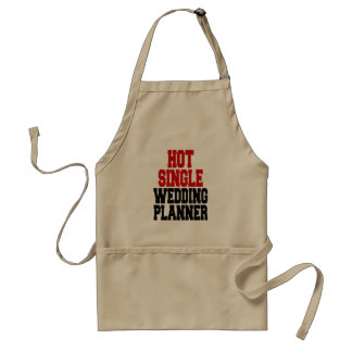 Hot Single Wedding Planner Adult Apron