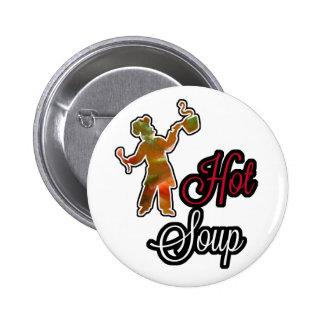 Hot Soup Pins/Crachats