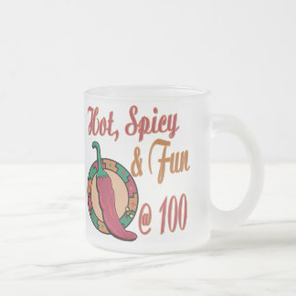 Hot Spicy and Fun at 100 Frosted Glass Coffee Mug