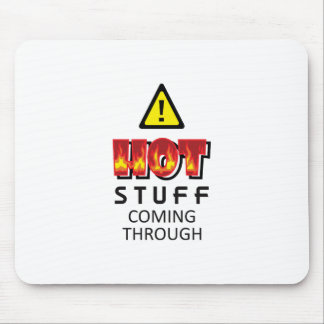 HOT STUFF COMING THROUGH MOUSE PAD
