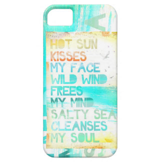 Hot Sun Kisses My Face Salty Sea Cleanses My Soul iPhone 5/5S Cover