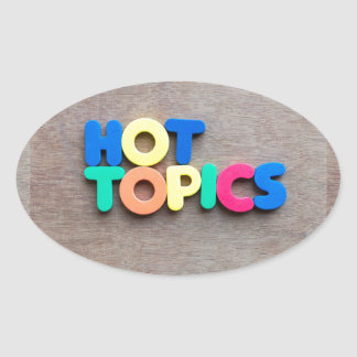 Hot topics oval sticker