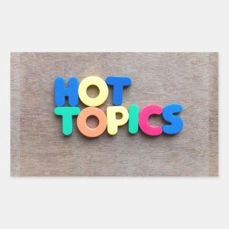 Hot topics rectangular sticker