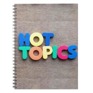 Hot topics spiral notebook
