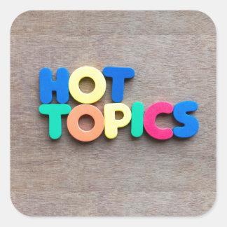 Hot topics square sticker