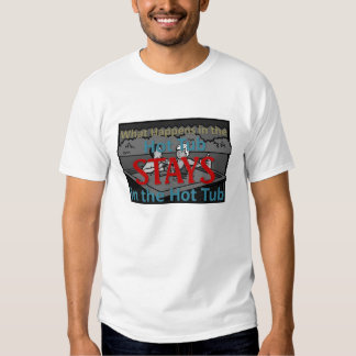 Hot Tub Tee Shirt