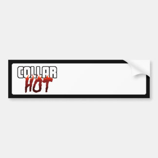 HOT Under the Collar Bumper Stickers