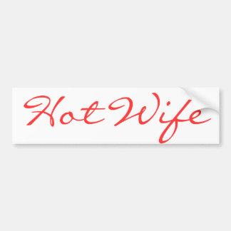 Hot wife car bumper sticker