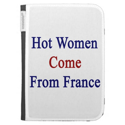 Hot Women Come From France Kindle 3 Cover