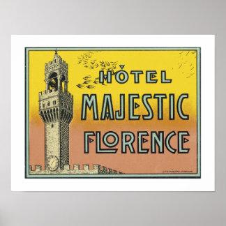 Hotel Florencia majestuosa frontera Posters