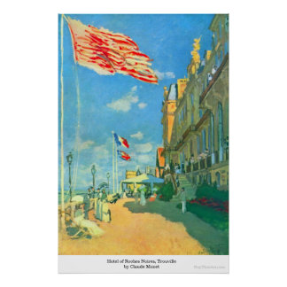 Hotel of Roches Noires, Trouville by Claude Monet Poster