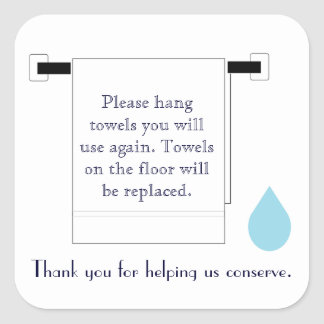 Hotel Towel Water Conservation Sign Square Sticker