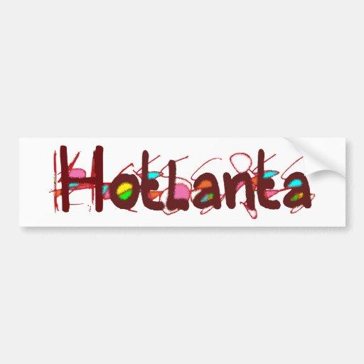 Hotlanta 2 Bumper Sticker Car Bumper Sticker