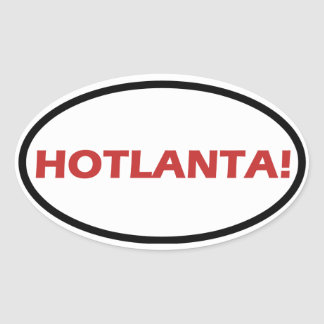 HOTLANTA! OVAL STICKER
