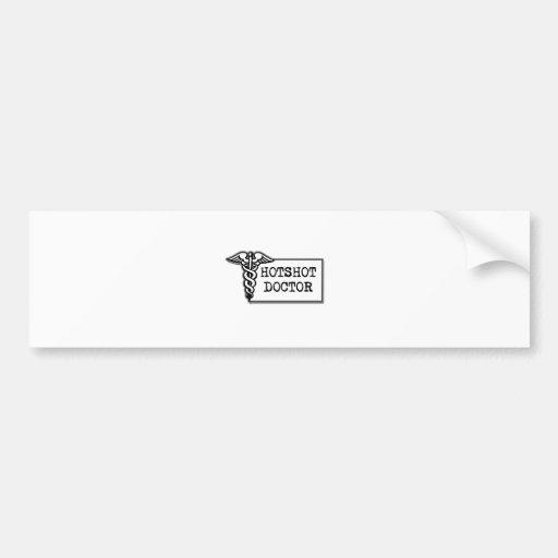Hotshot Doctor Bumper Sticker
