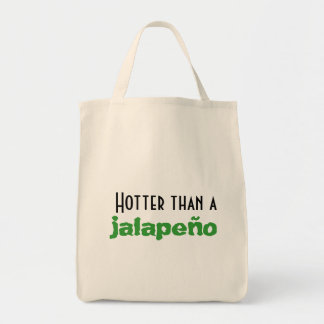 Hotter than a Jalapeño Organic Grocery Tote