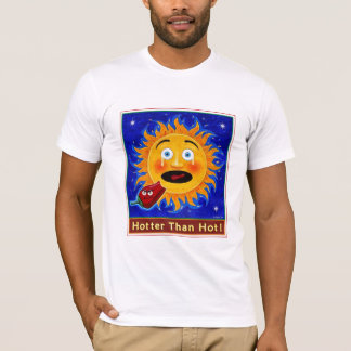Hotter Than Hot! Men's T-Shirt
