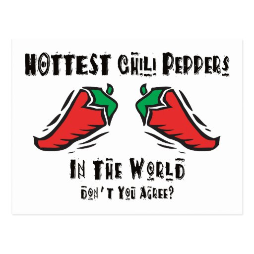 Hottest Chili Peppers In The World Postcard