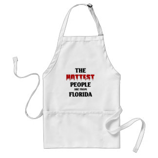 Hottest people are from Florida Adult Apron