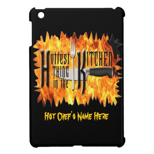 Hottest Thing in The Kitchen iPad Mini Cover