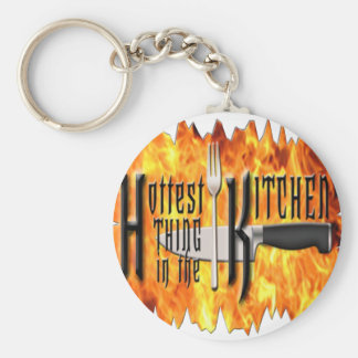 Hottest Thing in The Kitchen Keychain
