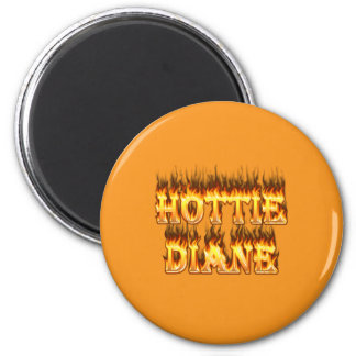 Hottie Diane fire and flames. 2 Inch Round Magnet
