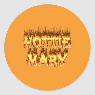Hottie Mary fire and flames. Classic Round Sticker